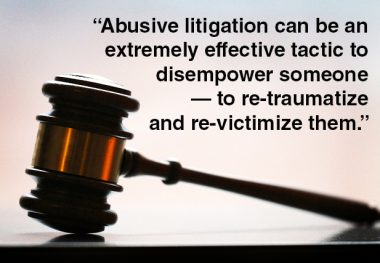 Abusive Litigation Can Derail Justice