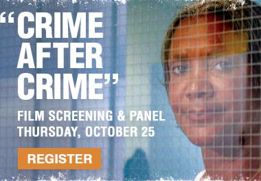 Crime After Crime Film Screening & Panel