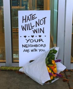 'Hate Will Not Win, Your Neighbors Are With You' Sign
